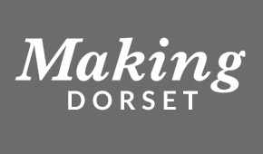 Making Dorset